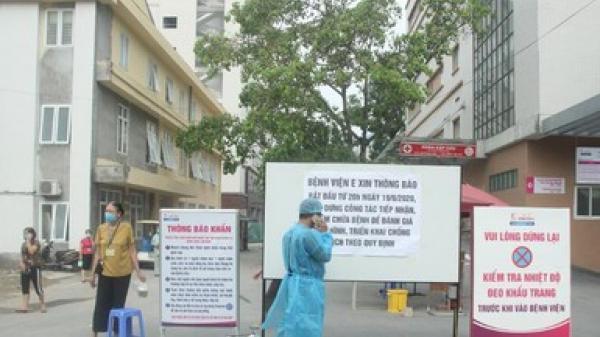 Bệnh viện E tạm đóng cửa vì ca dương tính SARS-CoV-2, bước đầu xác định 48 trường hợp F1