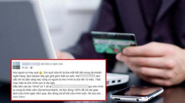 Tự xưng nhân viên ngân hàng đọc vanh vách các giao dịch rồi đòi mã OTP, thủ đoạn mới của hacker khiến nhiều người sợ hãi